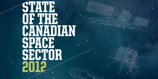 State of the Canadian Space Sector for 2012
