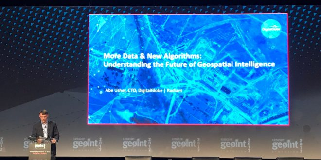 DigitalGlobe on the future of geospatial intelligence at #GEOINT2017