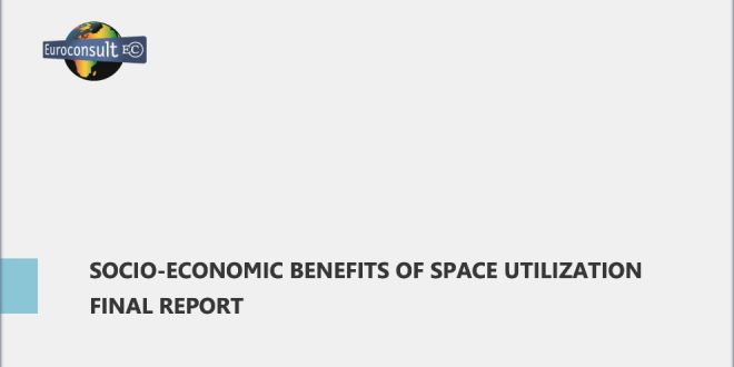 Canadian Space Agency Funded Report Outlines Socio-Economic Benefits of Space Utilization