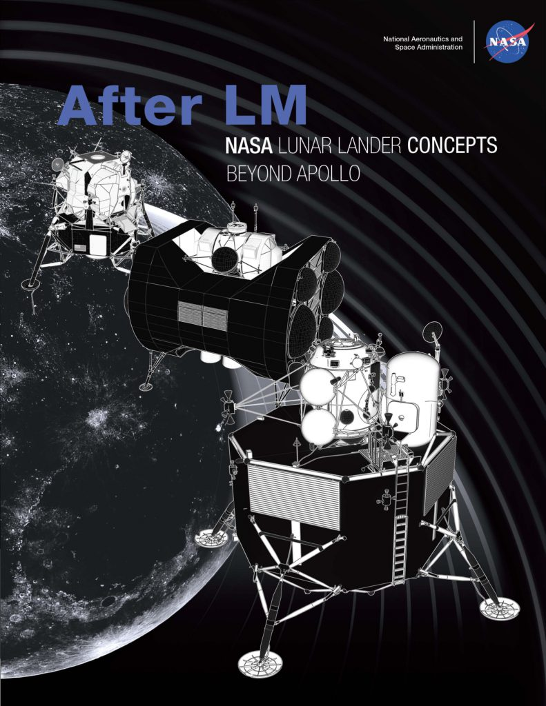 After LM - NASA Lunar Lander Concepts Beyond Apollo