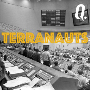 Listen to the Terranauts podcast